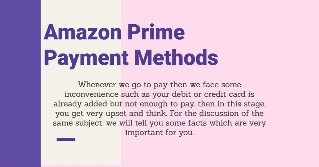 Amazon Prime Payment Methods