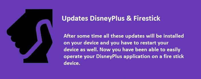 Updates DisneyPlus & Firestick
