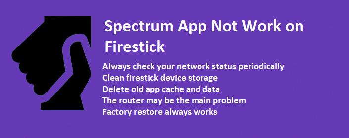 Spectrum App Not Work on Firestick